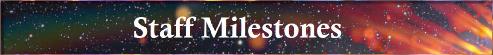 Staff Milestones.png